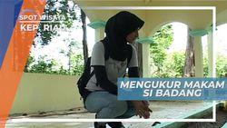 Makam Panjang Si Badang di Pulau Buru Kepulauan Riau