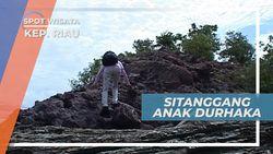 Legenda Sitanggang, Menaiki Kapal batu Anak Durhaka Versi Malin Kundang di Kepulauan Riau