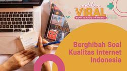 Ngobrol Santai Kualitas Internet Indonesia
