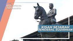 Museum Jendral Sudirman Yogyakarta, Menyimpan Sejarah Kepahlawanan Sang Jendral