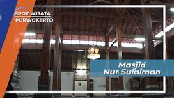 Masjid Agung Nur Sulaiman Purwokerto, Berdiri Tegak Sejak Tahun 1755