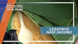 Nasi Jagung Ngaliman, Nikmatnya Kuliner Tradisional Berlatar Keindahan Alam Nganjuk