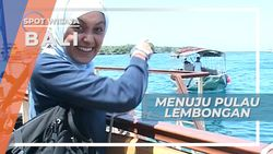 Membelah Debur Samudera Menuju Pulau Lembongan Bali