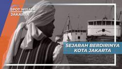 Wisata Edukasi Kota Tua Jakarta, Mempelajari Sejarah Kota Jakarta
