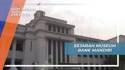 Wisata Edukasi Kota Tua Jakarta, Sejarah Museum Bank Mandiri