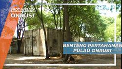 Benteng Pertahanan di Pulau Onrust Kepulauan Seribu