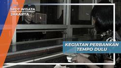Wisata Edukasi Kota Tua Jakarta, Simulasi Perbankan Tempo Dulu