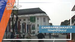 Wisata Edukasi Kota Tua Jakarta, Wajah Jakarta Tempo Dulu