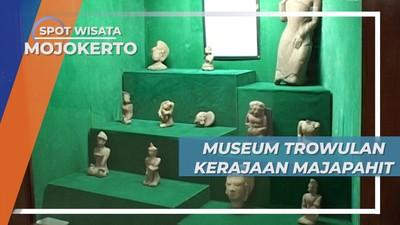 Sejarah Panjang Mojokerto, Peninggalan Kejayaan Majapahit di Museum Trowulan