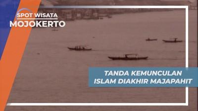 Sejarah Panjang Mojokerto, Kemunculan Islam Di Akhir Kejayaan Majapahit