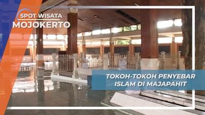 Sejarah Panjang Mojokerto, Para Penyebar Islam di Mojokerto