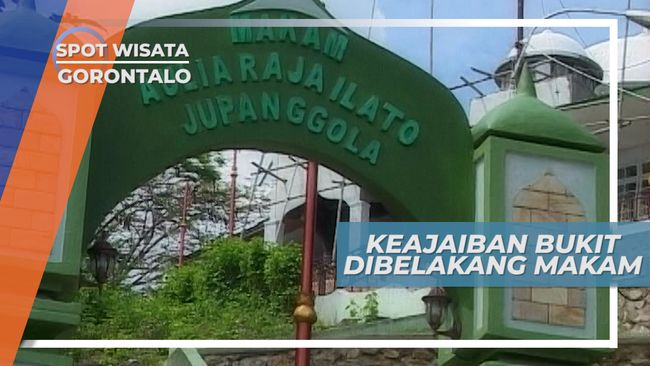 Makam Jupanggola, Bukit Harum yang Ditemukan Tuaku Abu Bakar pada 1812 di Gorontalo