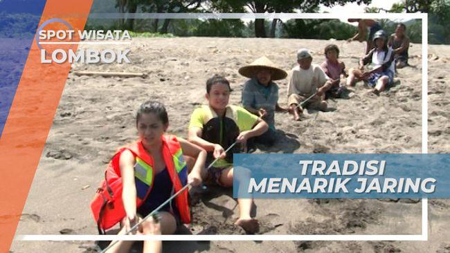 Tradisi Menarik Jaring Pantai Senggigi Lombok, Usaha Nelayan Mencari Ikan