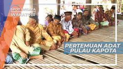 Pertemuan Adat Warga Pulau Kapota Wakatobi Sulawesi Tenggara