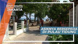 Bersepeda Kelilingi, Melihat Keindahan Pulau Tidung, Jakarta
