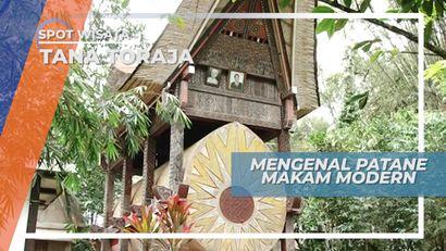 Patane, Makam Modern di Tana Toraja Sulawesi Selatan