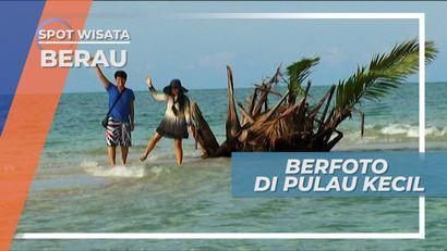 Bermain dan Berfoto Ria di Pulau Mini Berau Kalimantan Timur