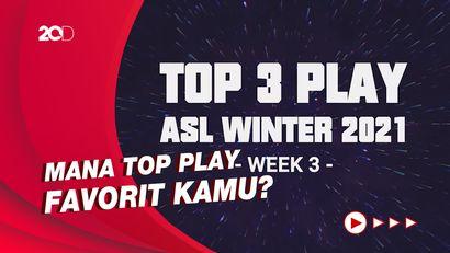 Top Play ASL 2021 Winter Week 3