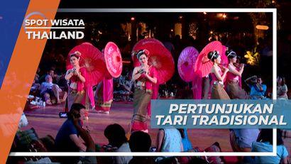 Pertunjukan Malam, Tari Tradisional di Chiang Mai Thailand