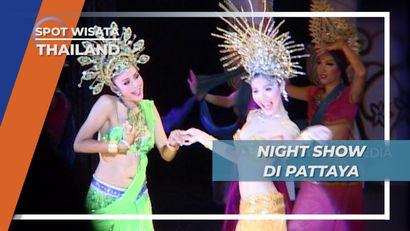 Gairah Wisata Malam di Pattaya Thailand