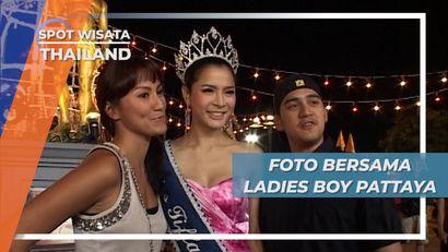 Berfoto Bersama Ladies Boy Pattaya Thailand di Akhir Pertunjukan Malam