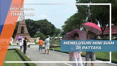 Berkunjung ke Mini Siam di Pattaya Thailand, Melihat Miniatur Menara Eiffel