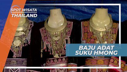 Berwarna Cerah dan Berhiaskan Manik-manik, Baju Adat Suku Hmong Thailand