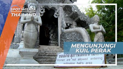 Wat Sri Suphan, Kuil Berwarna Perak yang Melarang Wanita Masuk, Thailand
