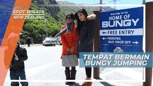 The Home of Bungy, Tempat Uji Nyali Paling Seru di New Zealand