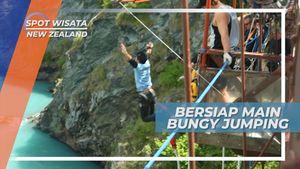 Bungy Jumping, Hanya Untuk yang Bernyali Tinggi, New Zealand