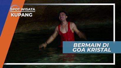 Bermain di Goa Kristal Kupang, Bermandikan Air Super Jernih yang Menyegarkan