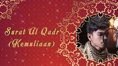 Al Qadr - Muzammil Hasballah