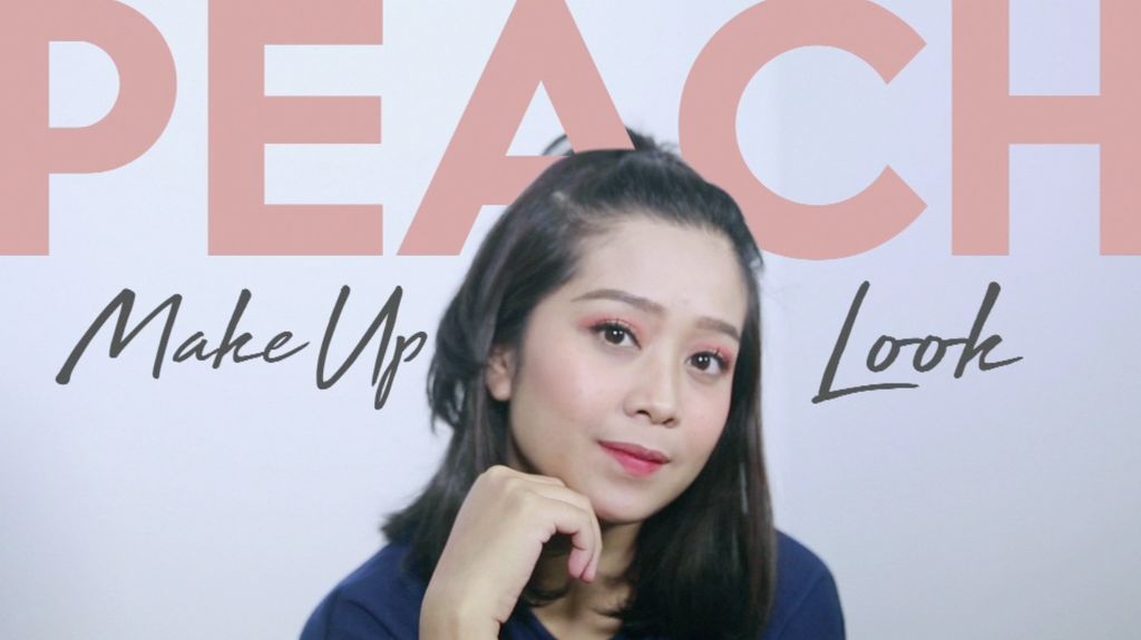 Wajah Cerah dengan Peach Make up Look