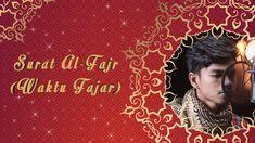 Al Fajr - Muzammil Hasballah