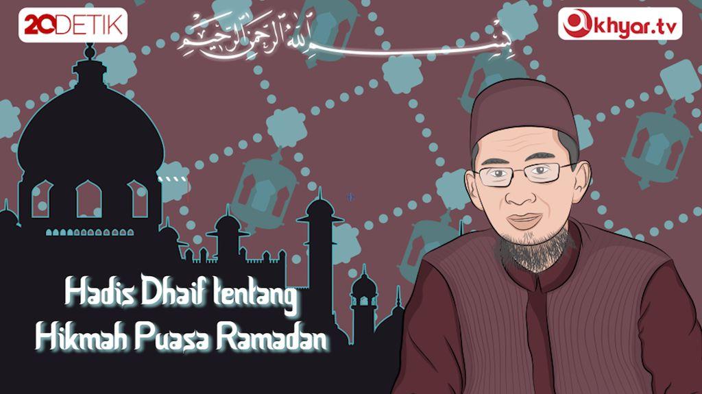 Hadis Lemah Tentang Hikmah Puasa Ramadan