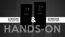 Kencan Singkat dengan Galaxy S9 dan S9+