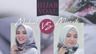 Hijab Voal Murah VS Mahal