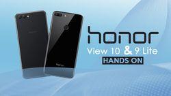 Hands On Honor View 10 dan 9 Lite, Dua Jagoan yang Menggoda