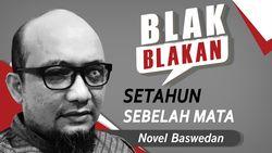Saksikan Blak-blakan Novel Baswedan: Setahun Sebelah Mata