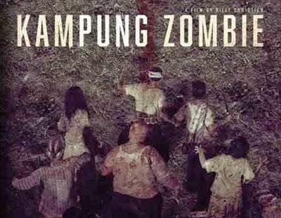 Kampung Zombie Film Zombie Tanpa Darah Dan Motivasi