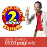 Super Deal 2 Milyar Sahur