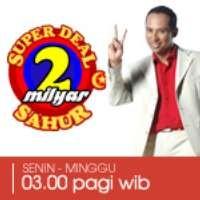Super Deal 2 Milyar Sahur
