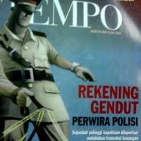 Tempo \Rekening Gendut Perwira Polisi\ Ludes Diborong Orang Berseragam Polisi