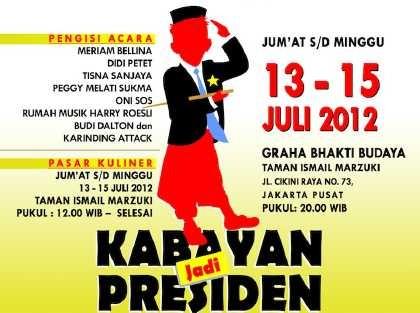 Agenda Budaya Akhir Pekan: Kabayan Jadi Presiden
