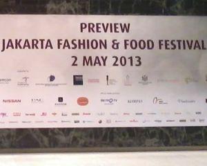 Jakarta Fashion & Food Festival Siap Digelar 9-26 Mei 2013