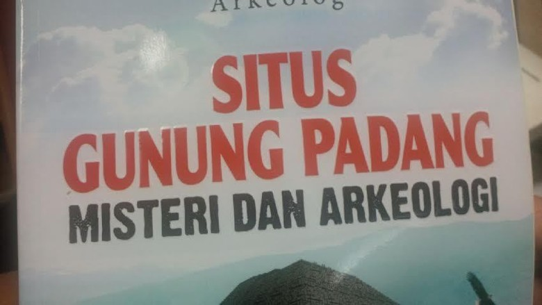 Misteri Dan Mitos Seputar Gunung Padang Percaya Nggak Percaya