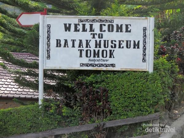 Selamat datang di Museum Batak Tomok