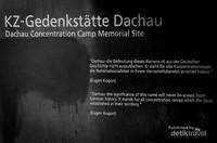 Setelah perang dunia 2 berakhir, Dachau dijadikan tempat tawanan tentara Nazi sebelum mereka diadili dan juga dijadikan barak tentara Amerika.  Kamp ini ditutup tahun 1960.