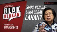 Blak-blakan Menteri LHK: Siapa Pejabat Suka Obral Lahan?