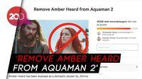Fans Bikin Petisi Minta Amber Heard Dikeluarkan dari Aquaman 2